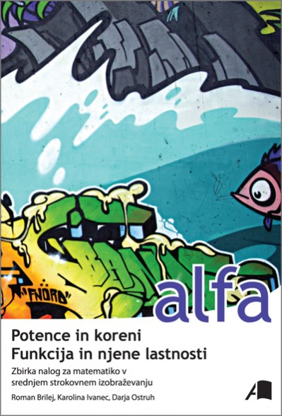 Alfa potence in koreni
